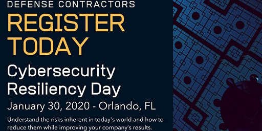 Cybersecurity Resiliency For Defense Contractors – FL