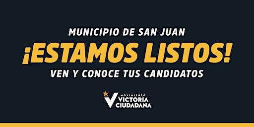 Asamblea de Candidaturas y Lanzamiento Oficial Campaña Municipio San Juan