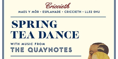 Spring Tea Dance - Criccieth tickets