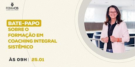 [Bahia] Bate-Papo Sobre Formação em Coaching Integral Sistêmico | 25 de Janeiro ingressos