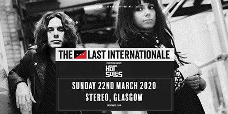 The Last Internationale (Stereo, Glasgow) tickets