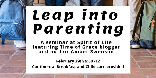 Leap Into Parenting Seminar