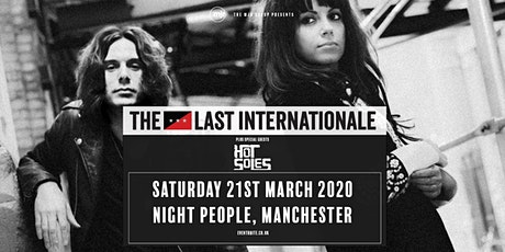 The Last Internationale  (Night People, Manchester) tickets