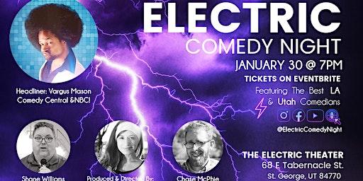 Electric Comedy Night Jan 30th