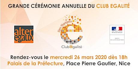 Grande cérémonie annuelle du Club Egalité billets