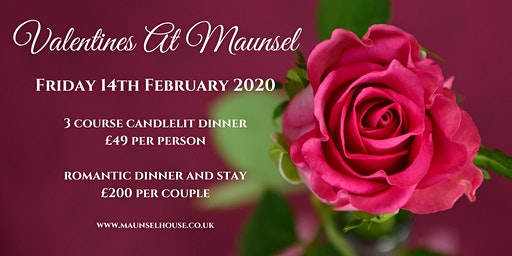 Valentines Day 3 Course Candlelit Dinner at Maunsel House