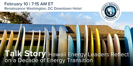 Talk Story: Hawaii Energy Leaders Reflect on a Decade of Energy Transition tickets