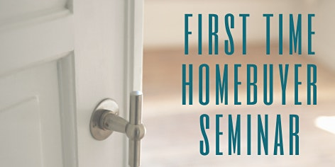 Home Buyer Seminar Event