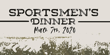 Sportsmen's Dinner tickets