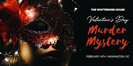 Valentines Murder Mystery at The Whittemore House tickets
