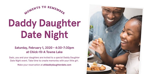 Daddy Daughter Date Night - Chick-fil-A Towne Lake 2020