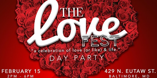 The Love Fest Day Party