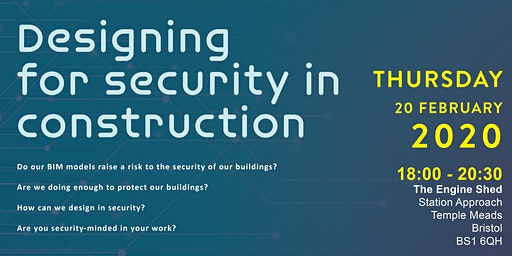 CIAT Wessex | Designing for Security in Construction