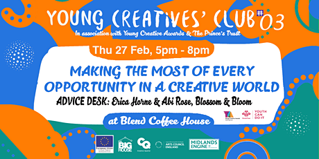 Young Creatives' Club #03: Making the most of every opportunity tickets
