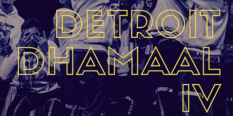 Detroit Dhamaal IV tickets