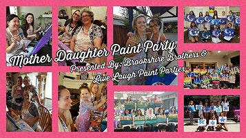 Mother Daughter Paint Party at Brookshire Brothers