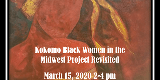 Kokomo Black Women in the Midwest Project Revisited