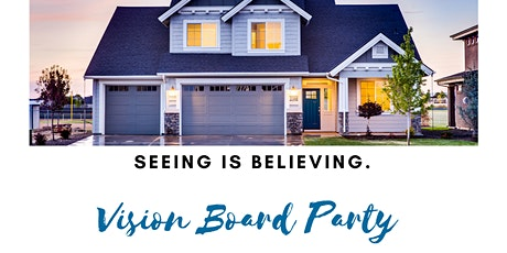 Seeing Is Believing: 2020 Vision Board Party tickets