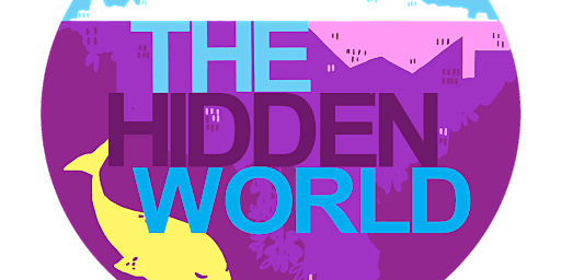 TEDxUniversityofBirmingham Presents: the Hidden World