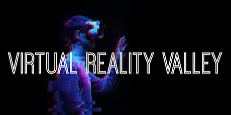 Virtual Reality Valley tickets