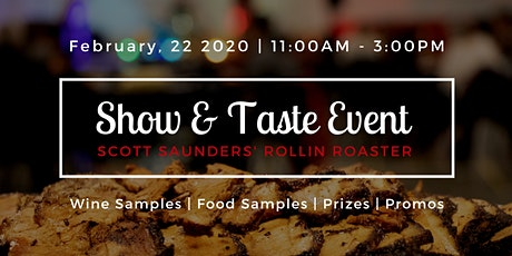 Scott Saunders' Rollin Roaster - Show and Taste 2020 tickets