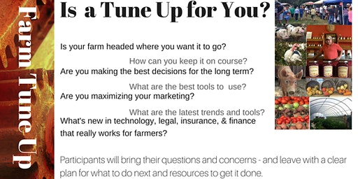 Farm Tune Up Workshops: Thriving on a Small Farm