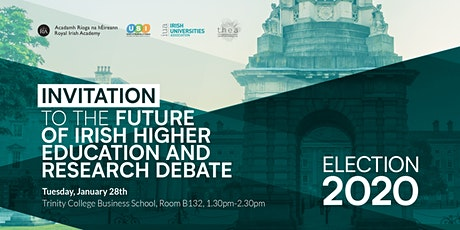 Election 2020 - Future of Irish Higher Education & Research Debate tickets