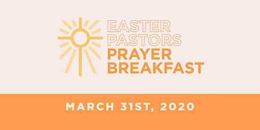 Easter Pastor Prayer Breakfast