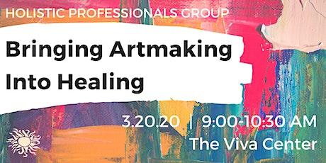 HPG Presents: Bringing Artmaking into Healing tickets