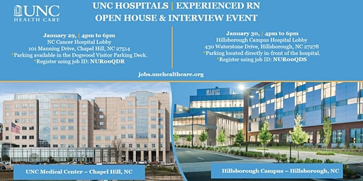 UNC Medical Center Experienced Registered Nurse (RN) Open House 1/29/20