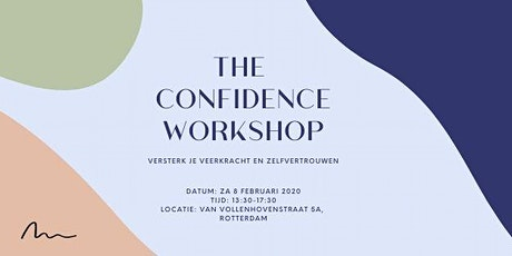The Confidence Workshop: versterk je veerkracht en zelfvertrouwen! tickets