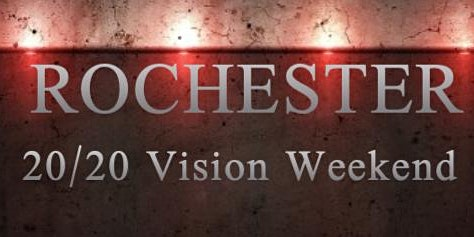 Rochester 20/20 Vision Event