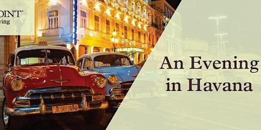 StoryPoint Waterville Presents: Havana Nights