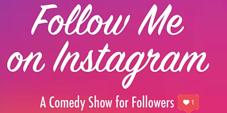 Follow Me Comedy January Show tickets