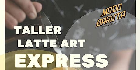 Taller Arte Latte Express - Turno Tarde entradas