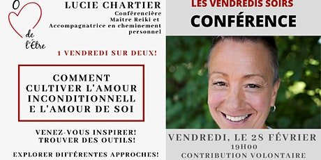 Conférence : Cultiver l'Amour Inconditionnelle, l'Amour de soi billets