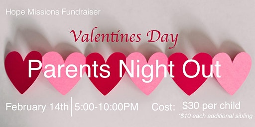 Valentines Day - Parent Night Out