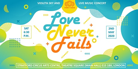 Violeta Sky and VSKY KIDS concert: LOVE NEVER FAILS tickets