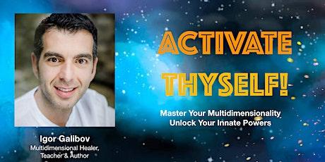 Activate Thyself tickets