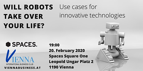 Will Robots Take Over Your Life? Use cases for innovative technologies tickets