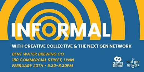 Informal with Creative Collective and The Next Gen Network tickets