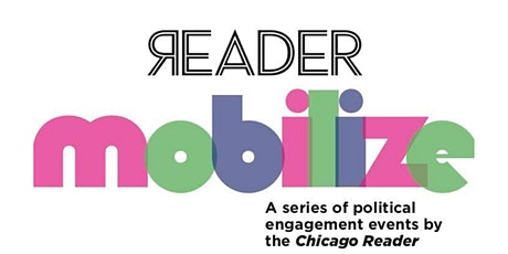 Reader presents Mobilize: Super Tuesday Watch Party tickets