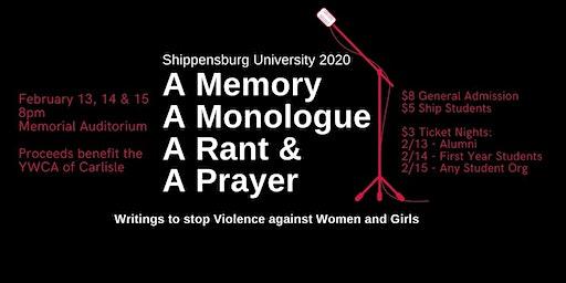 A Memory, A Monologue, A Rant, and A Prayer, Shippensburg University