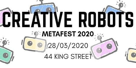 Creative Robotics: Metafest 2020 tickets