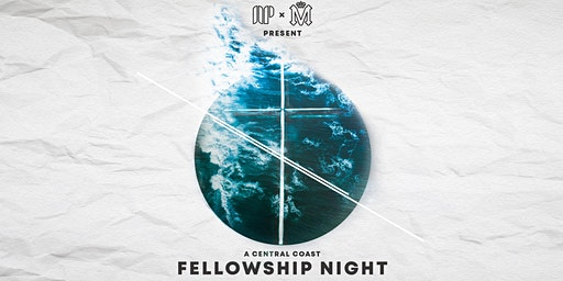 ANEW Pursuit Fellowship Night