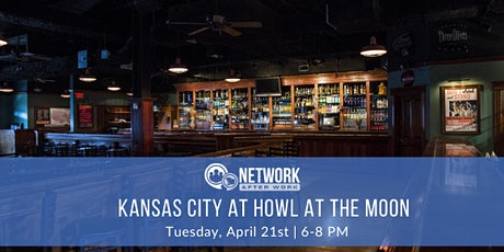 Network After Work Kansas City at Howl at the Moon tickets