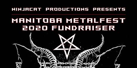 Manitoba Metalfest 2020 fundraiser tickets