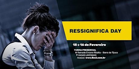Ressignifica Day - Barra da Tijuca - Rio de Janeiro ingressos
