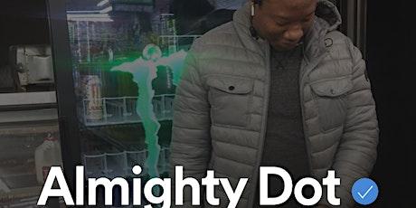 Almighty Dot spotlight concert tickets