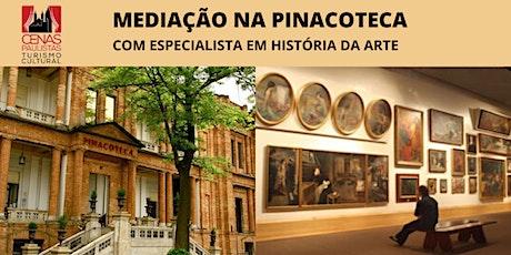 MEDIAÇÃO NA PINACOTECA: com Especialista em História da Arte ingressos